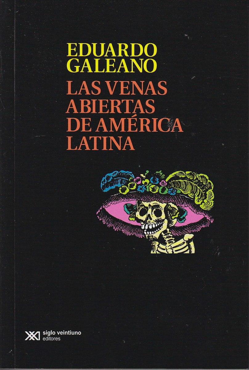 las-venas-abiertas-de-america-latina-eduardo-galeano-13604-MLA128047846_6229-F